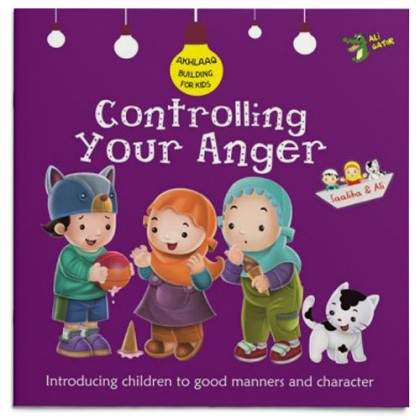 Akhlaaq Building Series - Controlling Your Anger